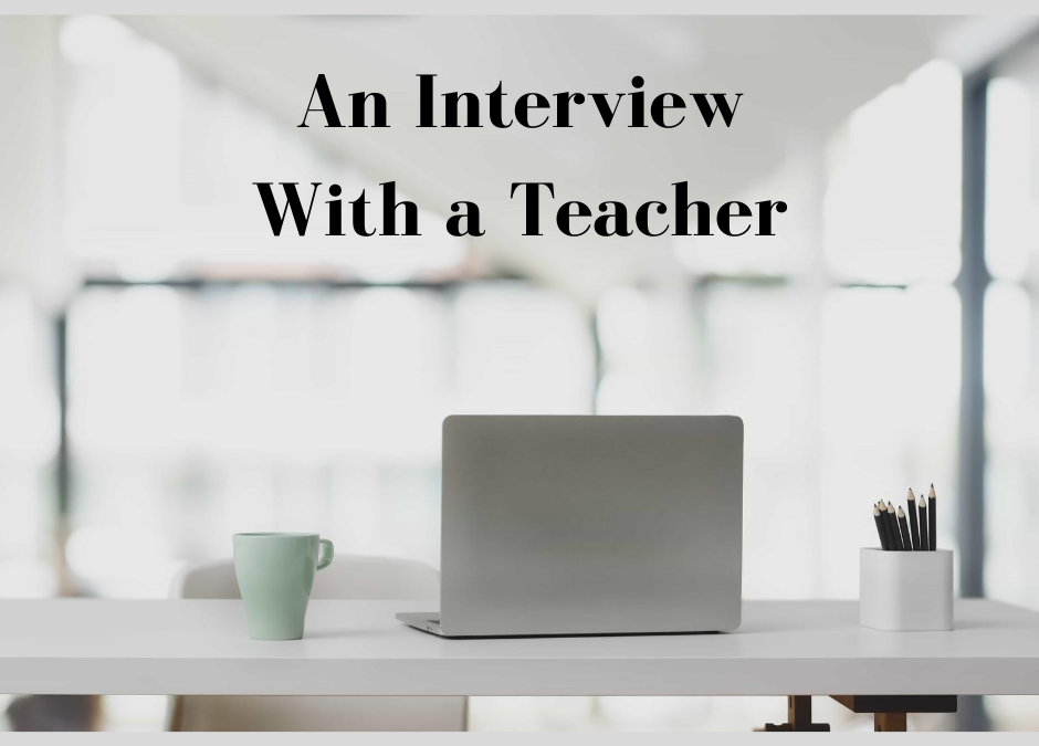 An Interview With A Teacher